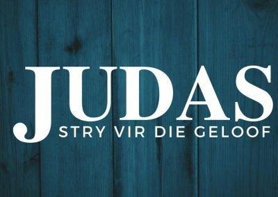 Judas is geskryf sodat gelowiges kragtig sal 'stry vir die geloof wat eenmaal aan die heiliges oorgelewer is'