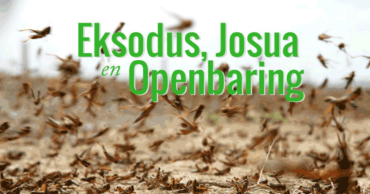 Eksodus, Josua en Openbaring